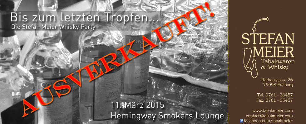 whisky Party ausverkauft